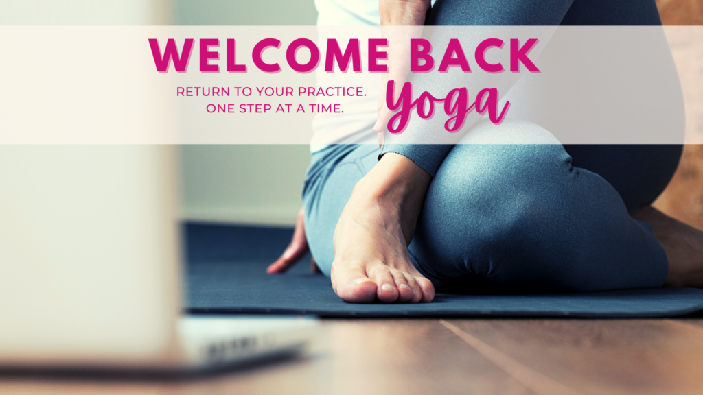 Welcome Back Yoga with Rebecca Bly at RebeccaBly.com